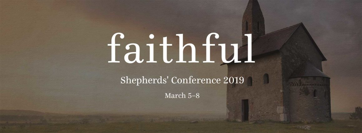 Shepherds' Conference 2019